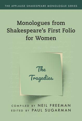 Cover image for the book Monologues from Shakespeare's First Folio for Women: The Tragedies