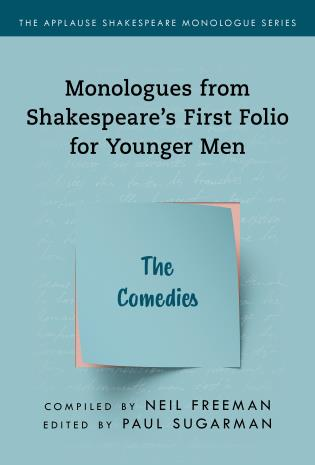 Cover image for the book Monologues from Shakespeare's First Folio for Younger Men: The Comedies