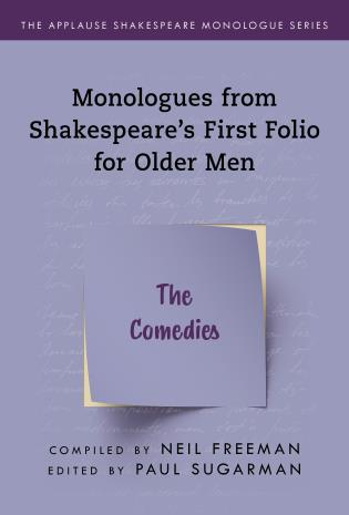 Cover image for the book Monologues from Shakespeare's First Folio for Older Men: The Comedies