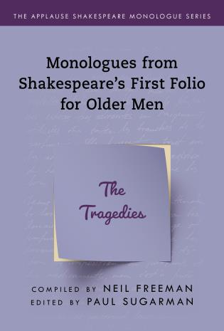 Cover image for the book Monologues from Shakespeare's First Folio for Older Men: The Tragedies