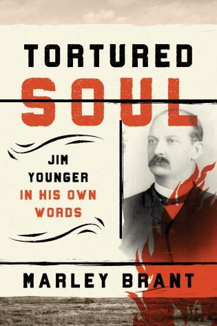 Cover image for the book Tortured Soul: Jim Younger in His Own Words