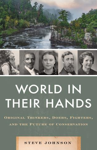 Cover image for the book World in their Hands: Original Thinkers, Doers, Fighters, and the Future of Conservation