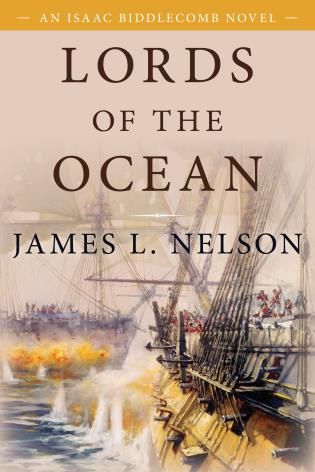 Cover image for the book Lords of the Ocean: An Isaac Biddlecomb Novel 4