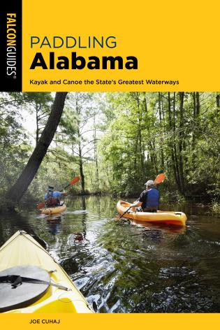 Cover image for the book Paddling Alabama: Kayak and Canoe the State's Greatest Waterways, 2nd Edition