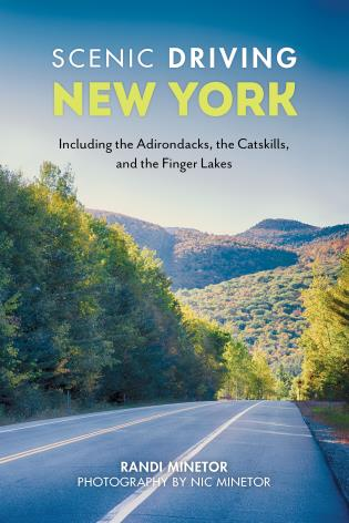 Cover image for the book Scenic Driving New York: Including the Adirondacks, the Catskills, and the Finger Lakes, 2nd Edition