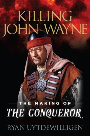 Cover image for the book Killing John Wayne: The Making of the Conqueror