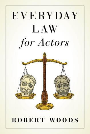 Cover image for the book Everyday Law for Actors