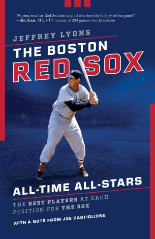 Cover image for the book The Boston Red Sox All-Time All-Stars: The Best Players at Each Position for the Sox