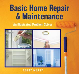 Cover image for the book Basic Home Repair & Maintenance: An Illustrated Problem Solver