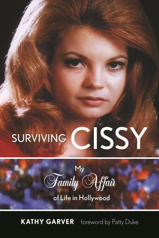 Cover image for the book Surviving Cissy: My Family Affair of Life in Hollywood