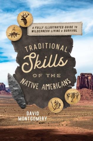 Cover image for the book Traditional Skills of the Native Americans: A Fully Illustrated Guide To Wilderness Living And Survival