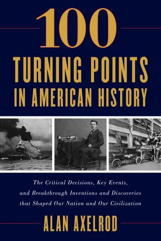 Cover image for the book 100 Turning Points in American History