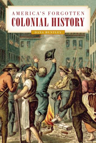 Cover image for the book America's Forgotten Colonial History