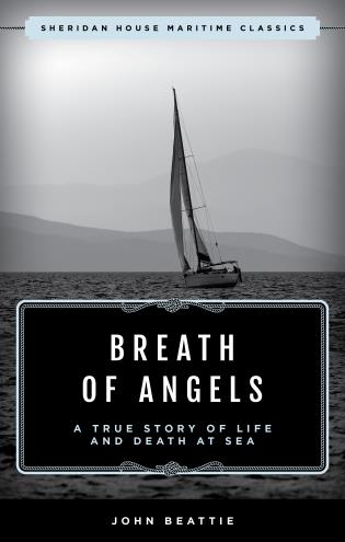 Cover image for the book The Breath of Angels: A True Story of Life and Death at Sea