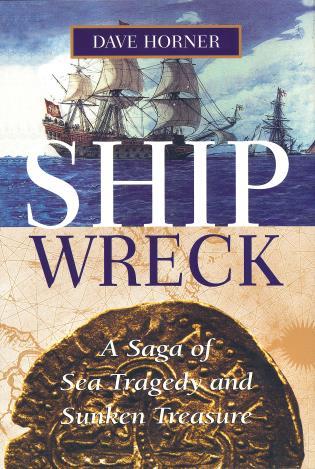 Cover image for the book Shipwreck: A Saga of Sea Tragedy and Sunken Treasure
