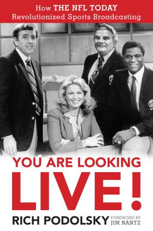 Cover image for the book You Are Looking Live!: How The NFL Today Revolutionized Sports Broadcasting