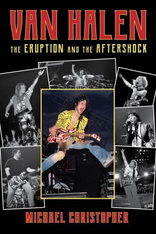 Cover image for the book Van Halen: The Eruption and the Aftershock