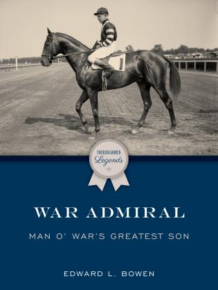 Cover image for the book War Admiral: Man o' War's Greatest Son