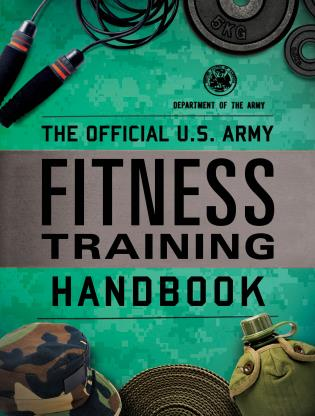 Cover image for the book The Official U.S. Army Fitness Training Handbook