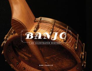 Cover image for the book Banjo: An Illustrated History