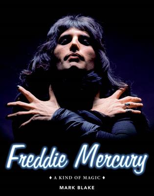 Cover image for the book Freddie Mercury: A Kind of Magic