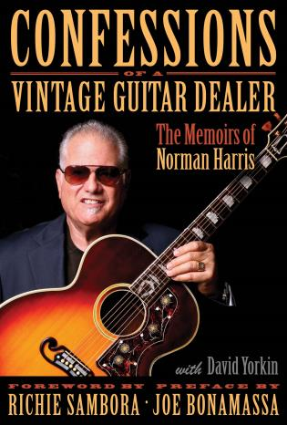 Cover image for the book Confessions of a Vintage Guitar Dealer: The Memoirs of Norman Harris