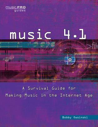 Cover image for the book Music 4.1: A Survival Guide for Making Music in the Internet Age