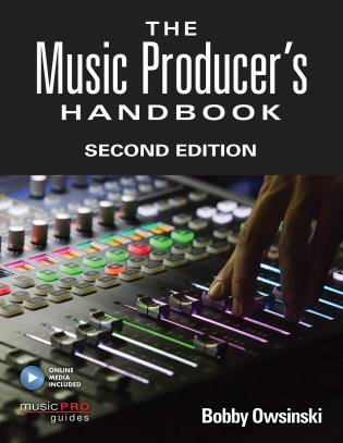 Cover image for the book The Music Producer's Handbook: Includes Online Resource, Second Edition