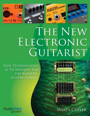 Cover image for the book The New Electronic Guitarist: New Technologies and Techniques for the Modern Guitar Player