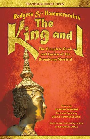Cover image for the book Rodgers & Hammerstein's The King and I: The Complete Book and Lyrics of the Broadway Musical