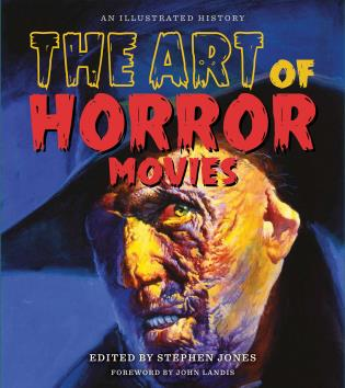 Cover image for the book The Art of Horror Movies: An Illustrated History