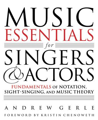 Cover image for the book Music Essentials for Singers and Actors: Fundamentals of Notation, Sight-Singing and Music Theory