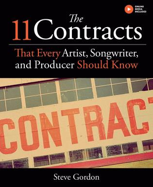 Cover image for the book The 11 Contracts That Every Artist, Songwriter and Producer Should Know