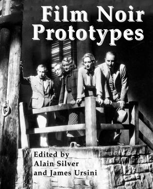 Cover image for the book Film Noir Prototypes: Origins of the Movement