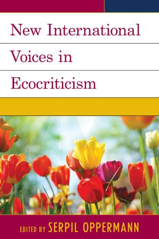 Cover image for the book New International Voices in Ecocriticism