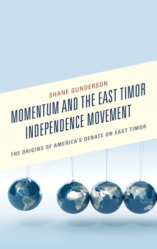 momentum and the east timor independence movement the origins of