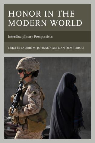 Cover image for the book Honor in the Modern World: Interdisciplinary Perspectives