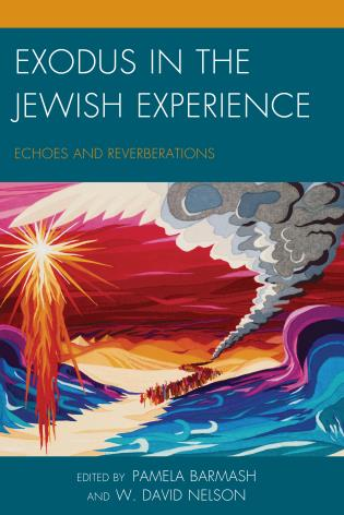Cover image for the book Exodus in the Jewish Experience: Echoes and Reverberations