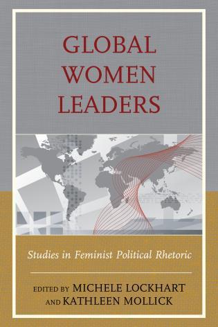 Cover image for the book Global Women Leaders: Studies in Feminist Political Rhetoric