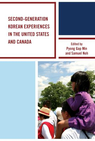 Cover image for the book Second-Generation Korean Experiences in the United States and Canada