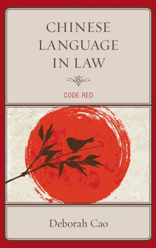 Cover image for the book Chinese Language in Law: Code Red