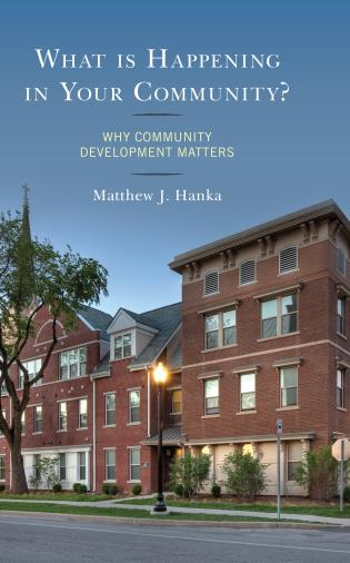 Cover image for the book What is Happening in Your Community?: Why Community Development Matters