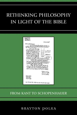 Cover image for the book Rethinking Philosophy in Light of the Bible: From Kant to Schopenhauer