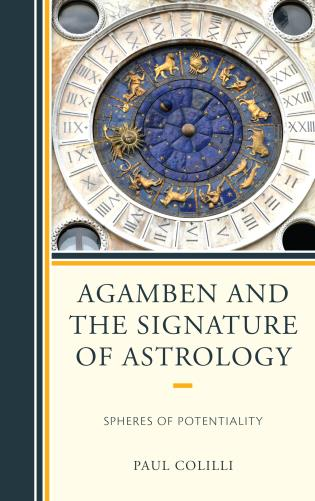 Cover image for the book Agamben and the Signature of Astrology: Spheres of Potentiality