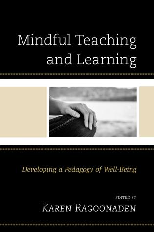 Cover image for the book Mindful Teaching and Learning: Developing a Pedagogy of Well-Being