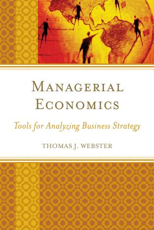 Cover image for the book Managerial Economics: Tools for Analyzing Business Strategy