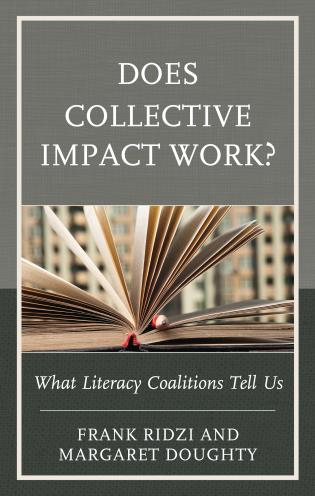 Cover image for the book Does Collective Impact Work?: What Literacy Coalitions Tell Us