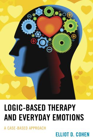 Cover image for the book Logic-Based Therapy and Everyday Emotions: A Case-Based Approach