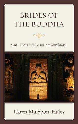 Cover image for the book Brides of the Buddha: Nuns' Stories from the Avadanasataka