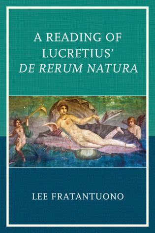Cover image for the book A Reading of Lucretius' De Rerum Natura
